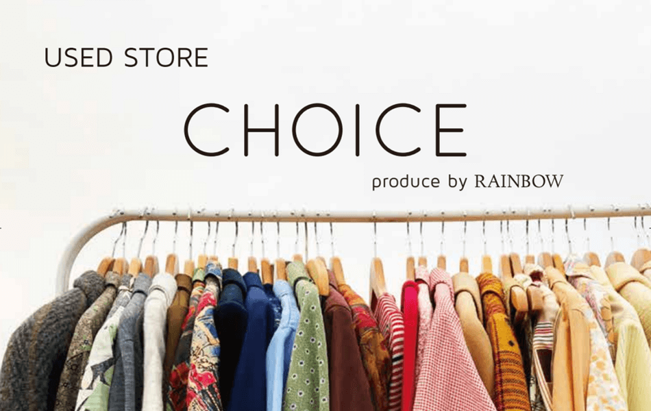 CHOICE produce by RAINBOW